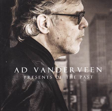 ad vanderveen - presents of the past / requests revisited