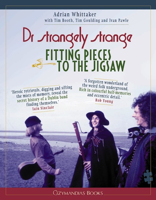 Adrian Whittaker, Tim Booth, Tim Goulding, Ivan Pawle - Dr Strangely Strange: Fitting Pieces To The Jigsaw