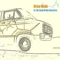 brian webb - & the sum of our histories
