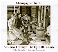 champagne charlie - america through the eyes of woody
