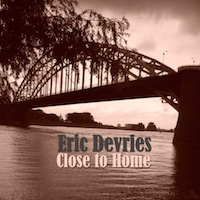 eric devries - close to home