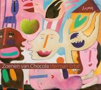 herman erbe - zoenen van chocola