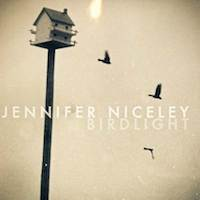 jennifer niceley - birdlight