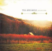 julie lee - till and mule