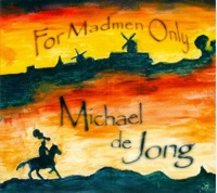 michael de jong - for madmen only