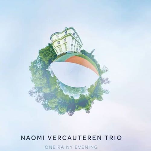 naomi vercauteren trio - one rainy evening