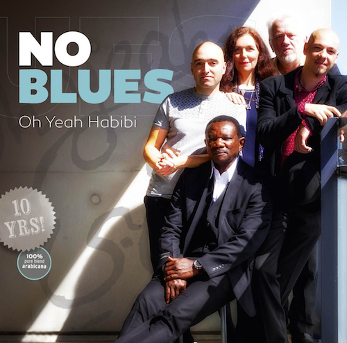 no blues - oh yeah habibi