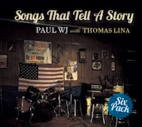 paul wj with thomas lina - songs that tell a story