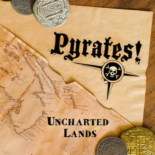 pyrates! - uncharted lands