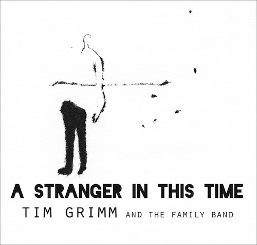 tim grimm and the family band - a stranger in this time